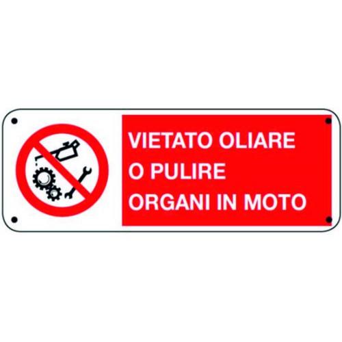 CARTELLO VIETATO OLIARE O...