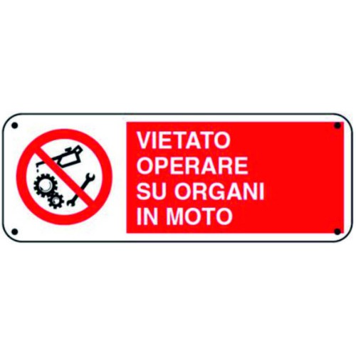 CARTELLO VIETATO OPERARE SU...