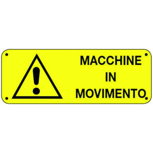 CARTELLO MACCHINE IN MOVIMENTO